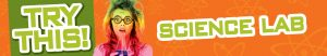 TryThis_ScienceLab_banner